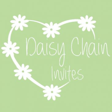Daisy Chain Invites – big enough to cope, small enough to care!