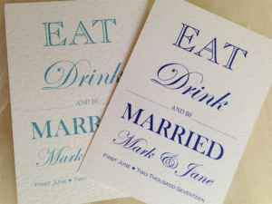 Eat, Drink and Be Married Wedding Invites